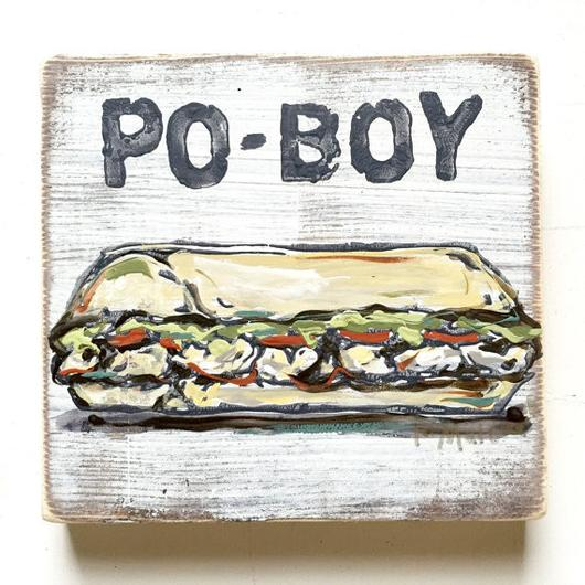 Po-Boy Sign - 318 Art and Garden