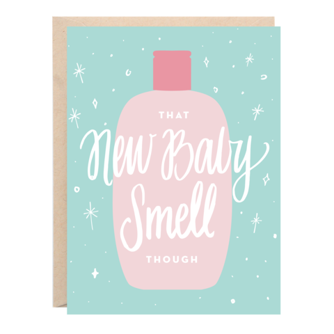 That New Baby Smell Greeting Card - 318 Art and Garden