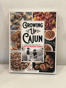 Growing Up Cajun Cookbook - 318 Art and Garden