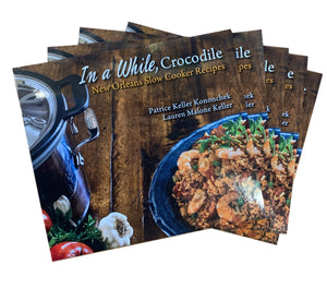 In a While, Crocodile Cookbook - 318 Art and Garden
