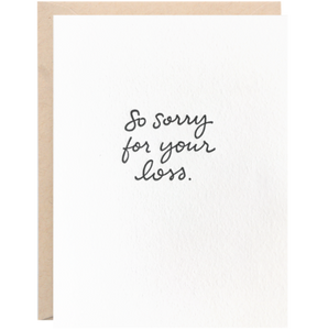 """So Sorry for Your Loss"" Greeting Card"