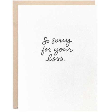 """So Sorry for Your Loss"" Greeting Card - 318 Art and Garden"