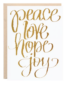 """Peace Love Hope Holiday"" - 318 Art and Garden"