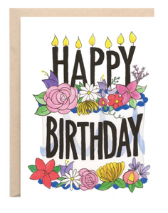 """Floral Happy Birthday"" Greeting Card - 318 Art and Garden"