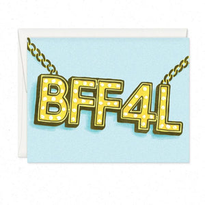 BFF4L-Greeting Card