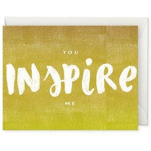 Oh Hi, Co. - You Inspire Me-Greeting Card