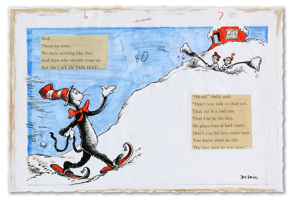 """AND THEN WHO SHOULD COME UP BUT THE CAT IN THE HAT!"" by Dr. Seuss - AKA Theodor Seuss Geisel"