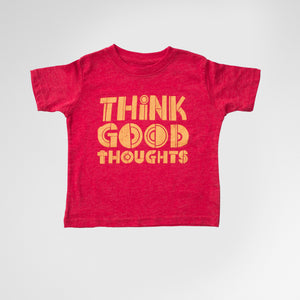 Think Good Thoughts Tee