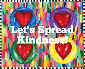 Let's Spread Kindness (Wearable Art)