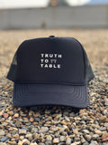 Truth To Table Hat