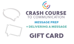 Crash Course to Message Prep + Delivering a Message: Gift Card