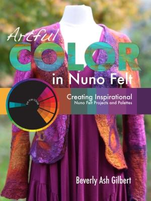 Artful Color in Nuno Felt