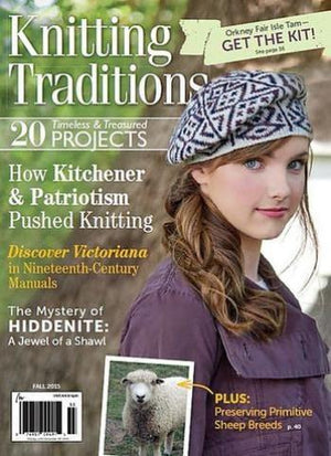 Knitting Traditions Magazine - Fall 2015