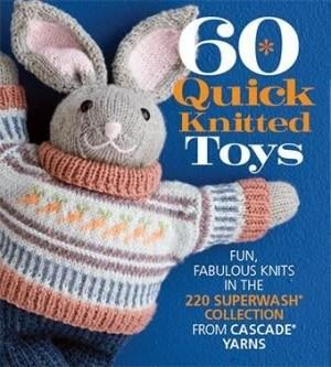 60 Quick Knitted Toys - Fengari Fiber Arts