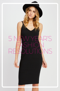 Our 5 New Year's Fashion Resolutions