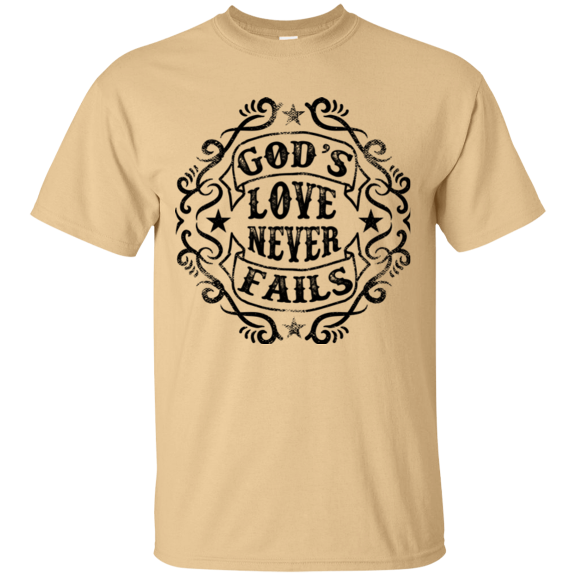 GODS LOVE NEVER FAILS T-SHIRT