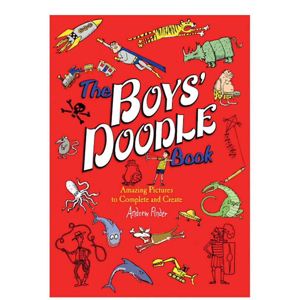 The Boys' Doodle Book: Amazing Picture to Complete and Create