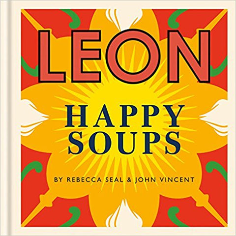 LEON SOUPS: COOKBOOK