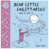 Sagittarius Astrology: Dear Little