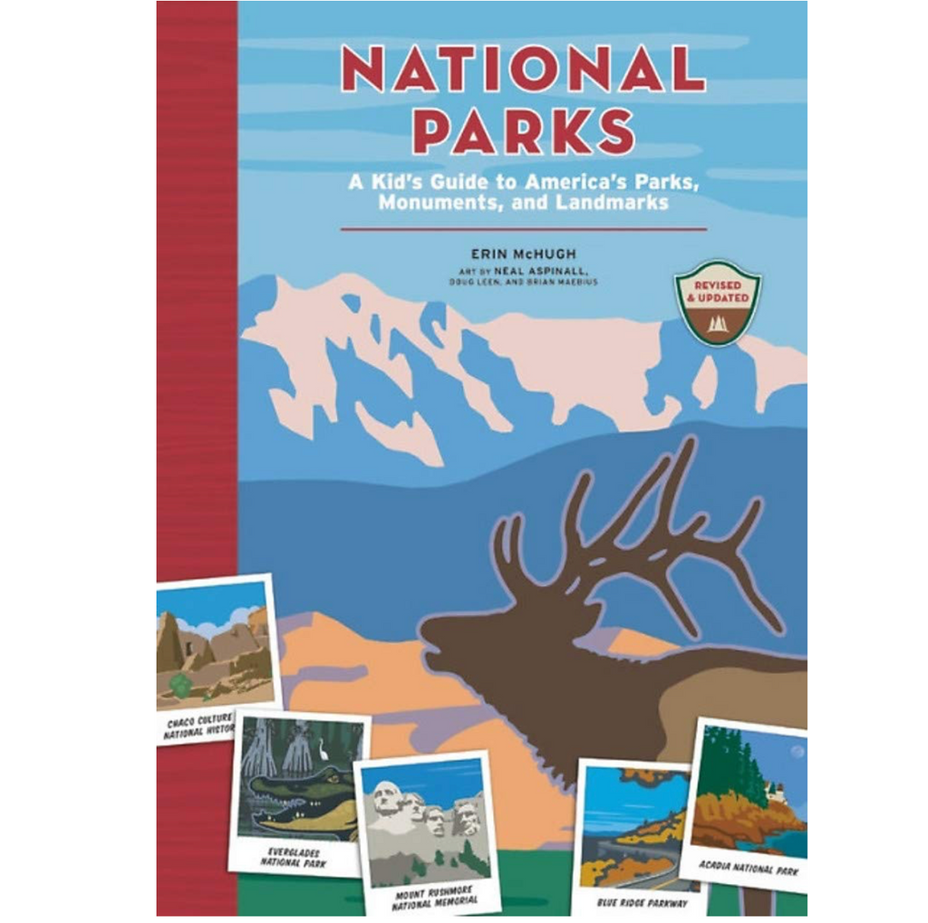 National Parks: A Kid's Guide to America's Parks, Monuments, and Landmarks