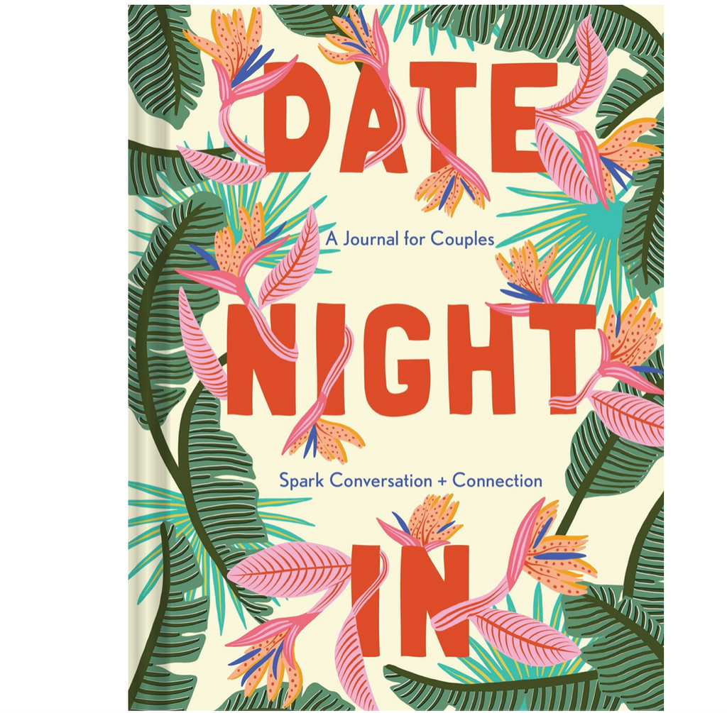 Date Night In: A Journal for Couples Spark Conversation & Connection
