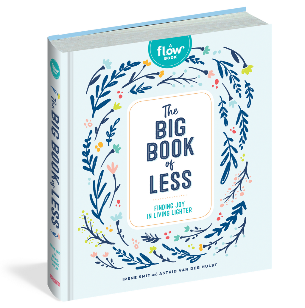 The Big Book of Less Finding Joy in Living Lighter