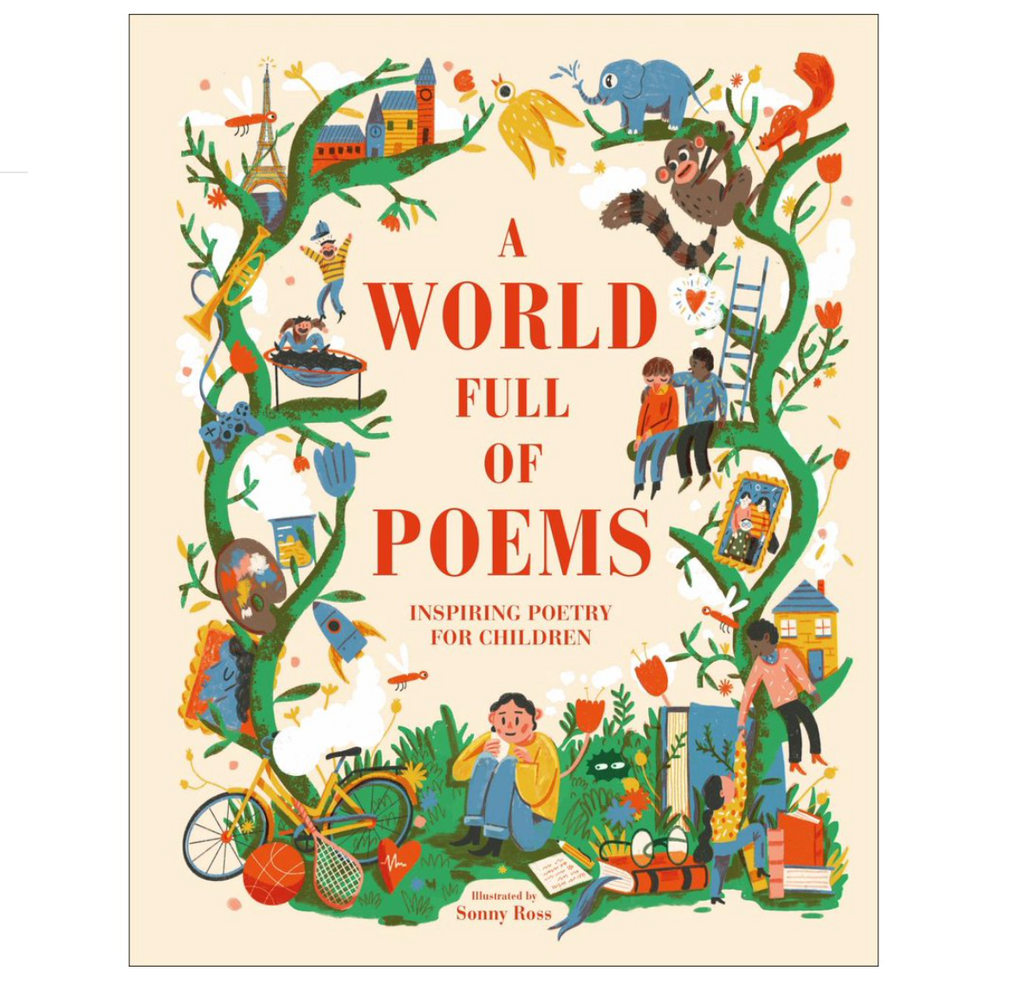 A World Full of Poems (Inspiring Poetry for Children)