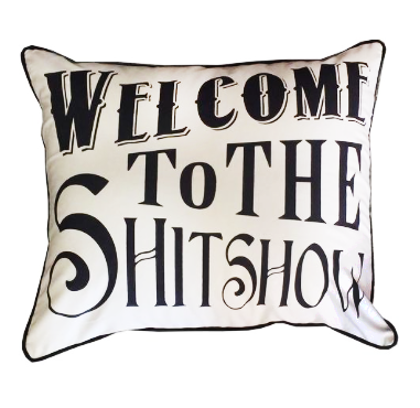 SHITSHOW PILLOW