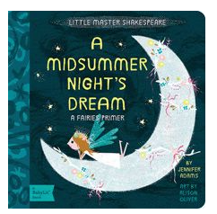 A Midsummers Night Dream : babylit