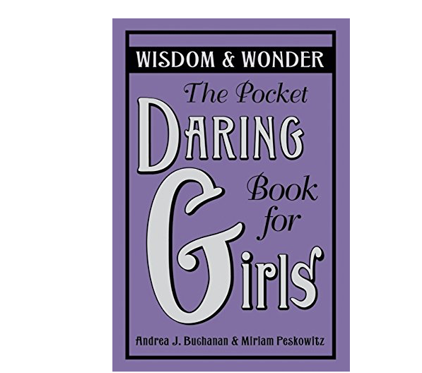 The Daring Book for Girls: Pocket Guide