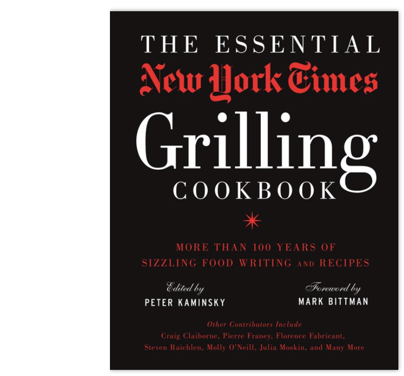 The Essential NY Times Grilling Book