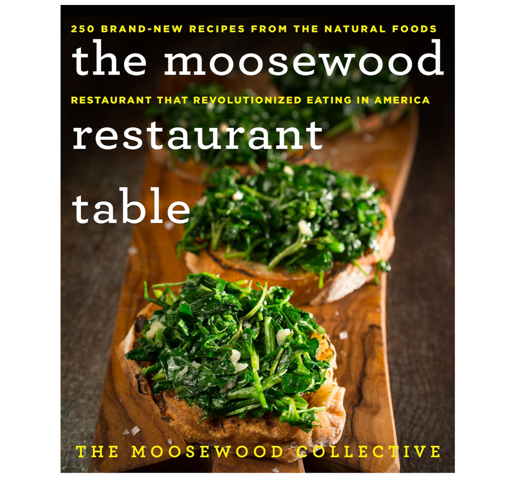The Moosewood Restaurant Table: 250 Brand-New Recipes