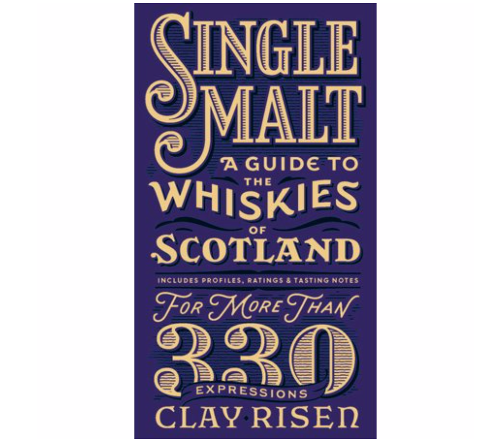 Single Malt: A Guide to the Whiskies