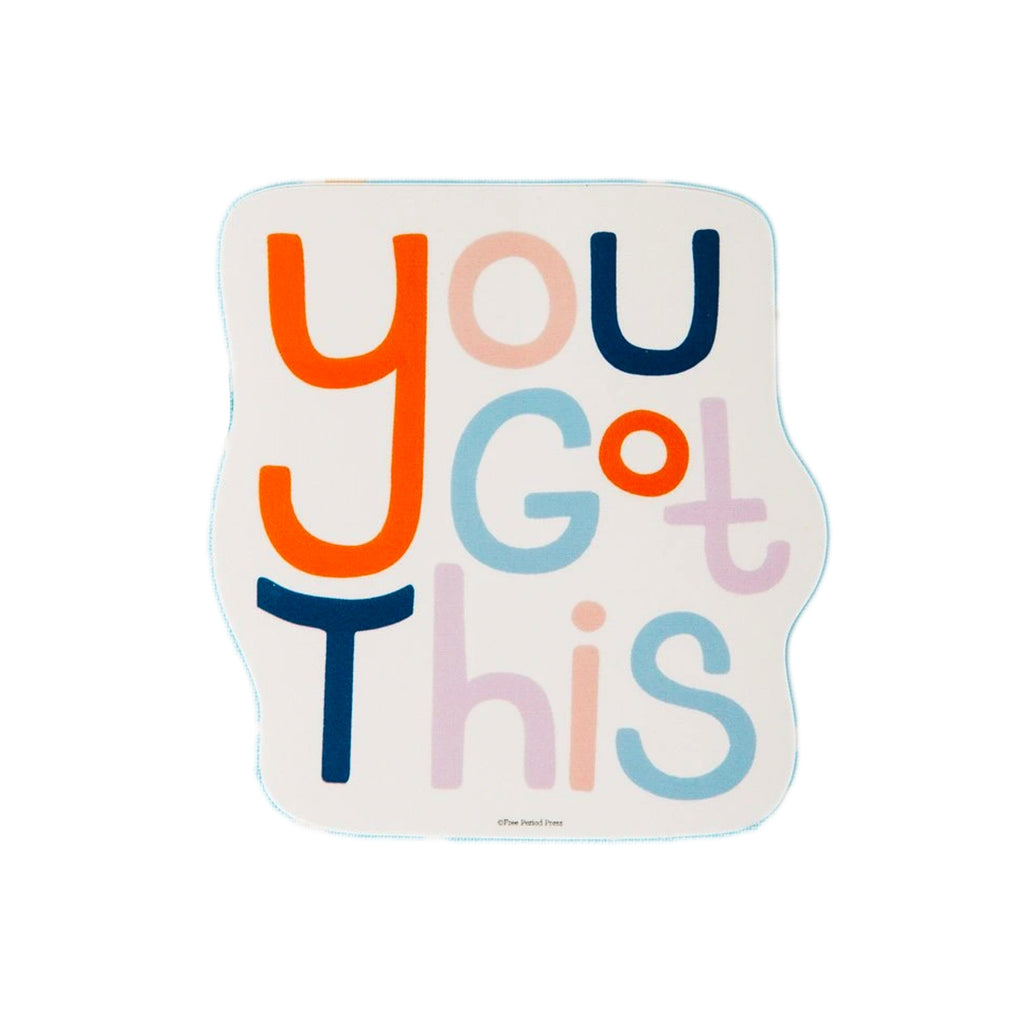 """You Got This"" Vinyl Sticker"