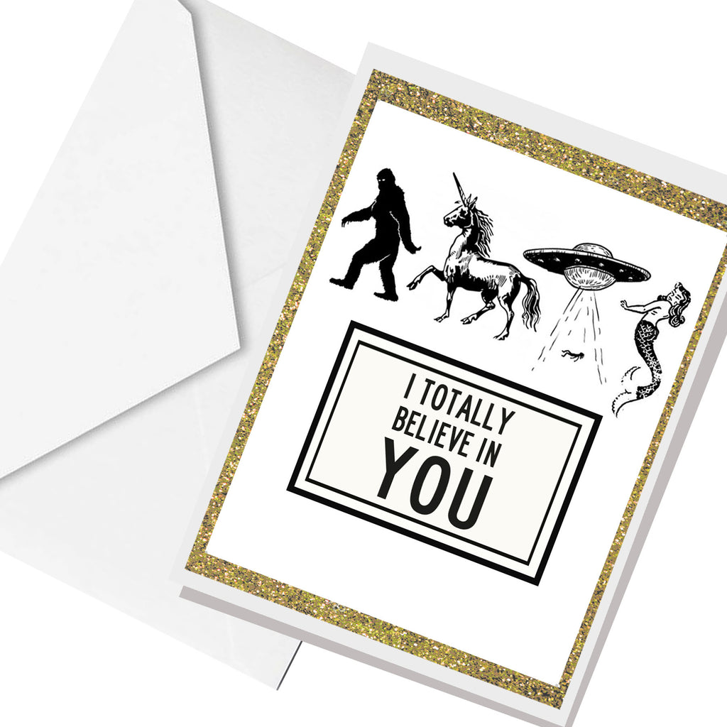 I believe in YOU... greeting card