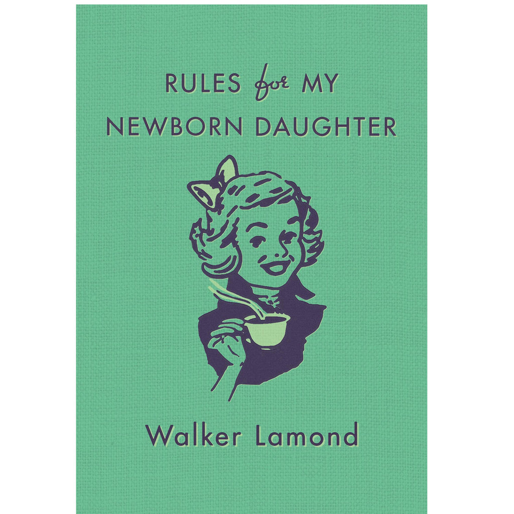 Rules for my Newborn Daughter