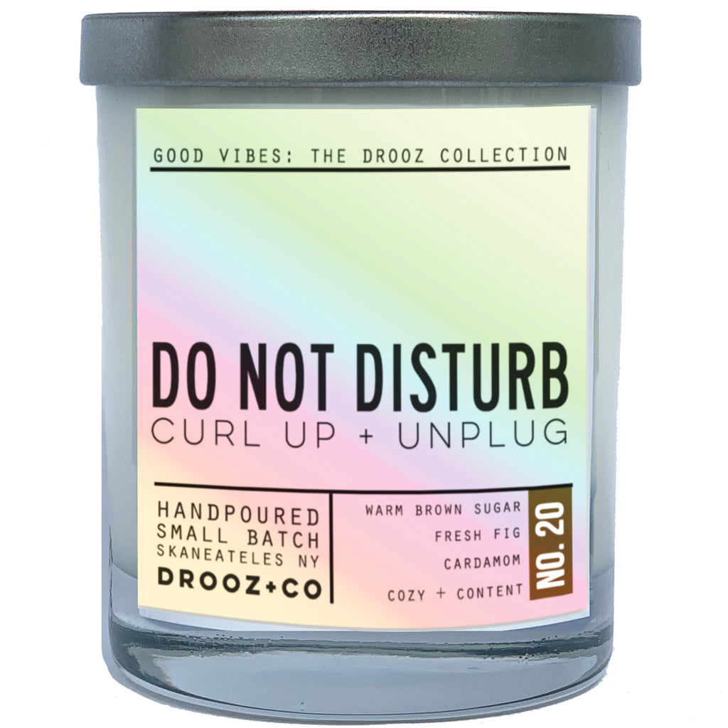 DO NOT DISTURB {GOOD VIBES Collection} } DROOZ candle No.20