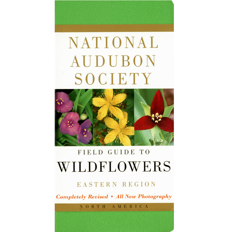 North American Wildflowers–East: National Audubon Society Field Guide