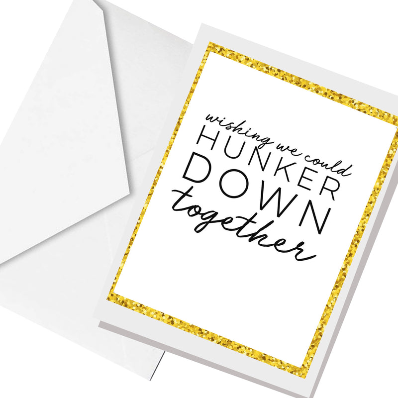 hunker down... greeting card
