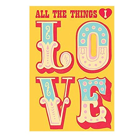 All the things LOVE