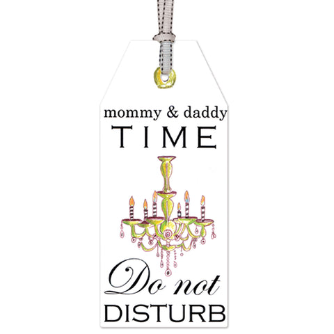 MOMMY & DADDY TIME: DOOR TAG