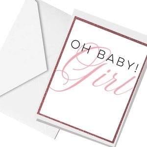 Oh BABY Girl... greeting card