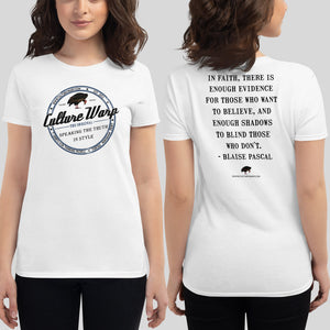 White (Vintage) Culture Warp Christian T-Shirt. The shirt style is Women's Fashion T-Shirt , size S. The design is Enough Evidence for Those Who Want to Believe - Classic Collection.