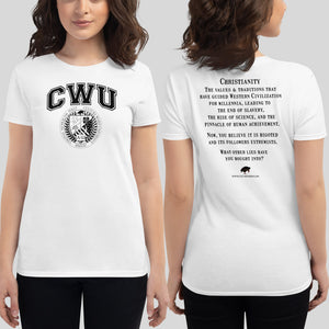 White/Black CWU Culture Warp Christian T-Shirt. The shirt style is Women's Fashion T-Shirt , size S. The design is Traditions & Values - CWU Collection.
