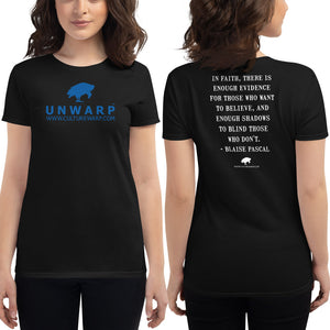 Black/Blue Culture Warp Christian T-Shirt. The shirt style is Women's Fashion T-Shirt , size S. The design is Enough Evidence for Those Who Want to Believe - UNWARP Collection Collection.