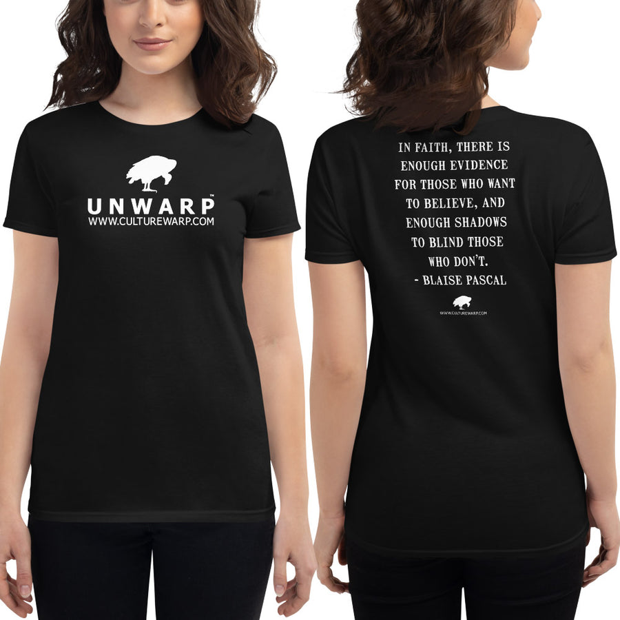Black/White Culture Warp Christian T-Shirt. The shirt style is Women's Fashion T-Shirt , size S. The design is Enough Evidence for Those Who Want to Believe - UNWARP Collection Collection.