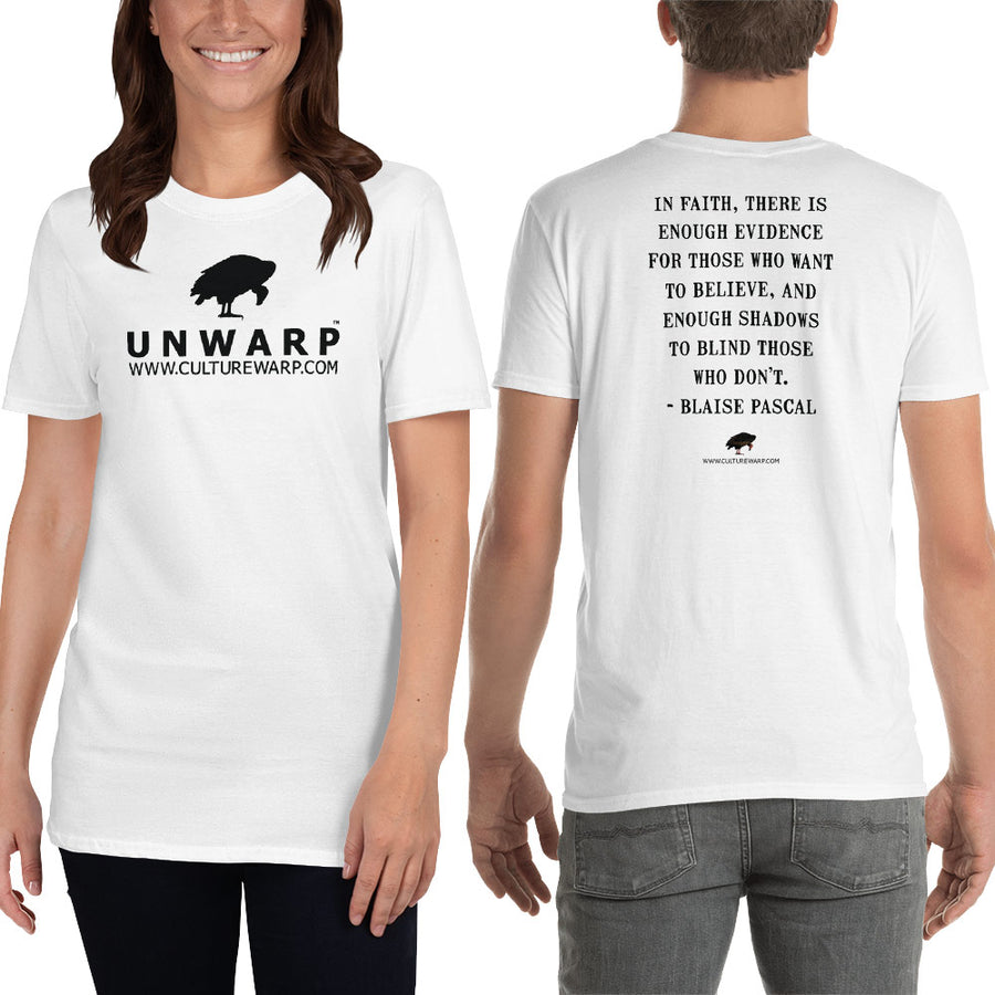 White/Black Culture Warp Christian T-Shirt. The shirt style is Classic Unisex T-Shirt , size S. The design is Enough Evidence for Those Who Want to Believe - UNWARP Collection Collection.