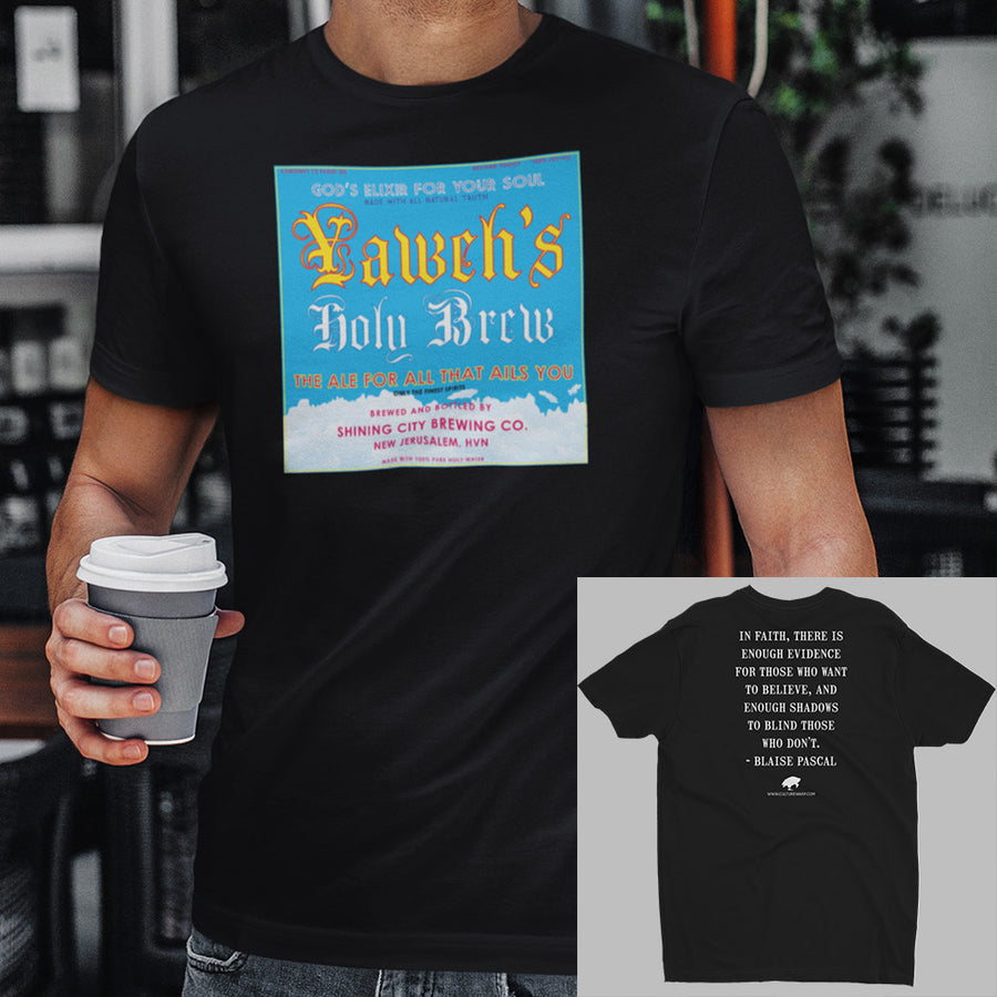 Black Culture Warp Christian T-Shirt. The shirt style is Men's Fashion T-Shirt , size S. The design is Enough Evidence for Those Who Want to Believe - Yaweh's Holy Brew Collection.