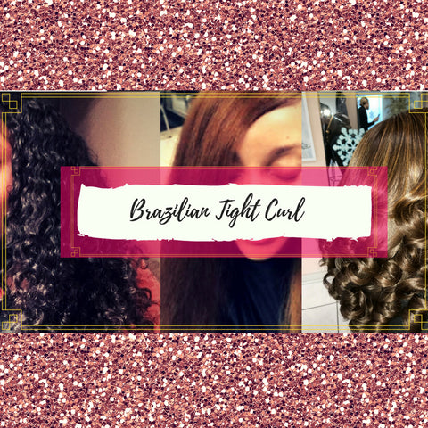 Brazilian Tight Curl