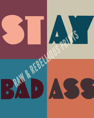 Stay Badass